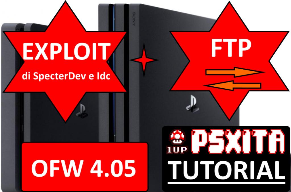 TUTORIAL] Exploit IDC/SpecterDev su OFW 4 05 + FTP – PSXITA
